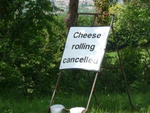 Cheese rolling cancelled sign